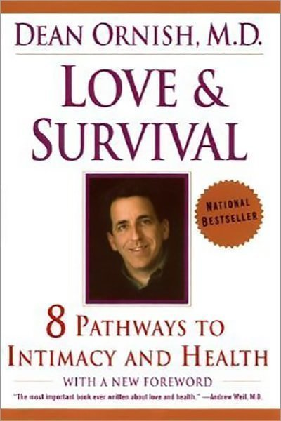 Love and Survival: The Scientific Basis for the Healing Power of Intimacy - Used