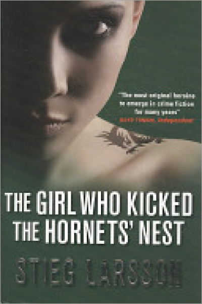 The Girl who Kicked the Hornets' Nest : – Used