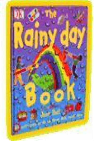 The Rainy Day Book: 50 activities to do on those dull,rainy days - Used