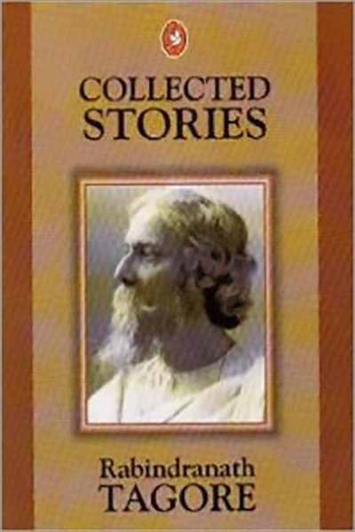 Collected Stories - Rabindranath Tagore - New