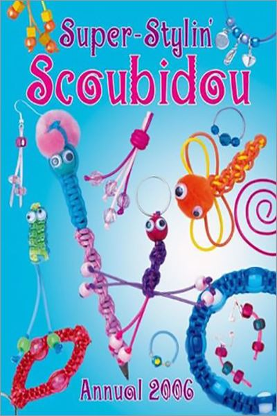 Super-Stylin' Scoubidou Annual 2006 - Used