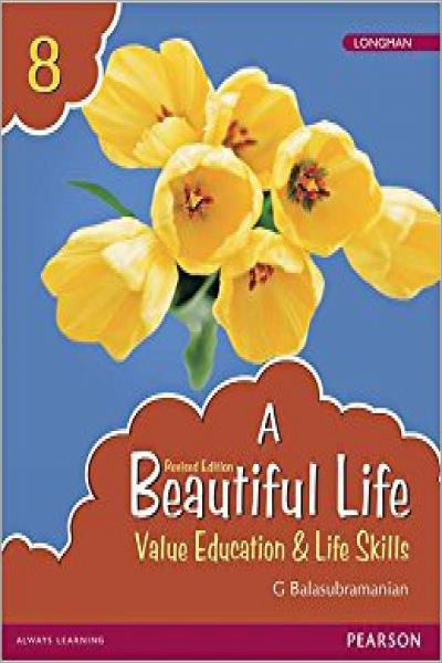 A Beautiful Life 8: Value Education & Life Skills Book by Pearson for Class 8 - New