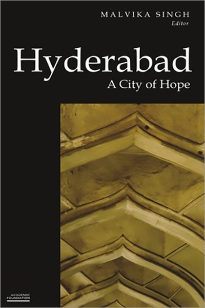 Hyderabad: A City of Hope - Used