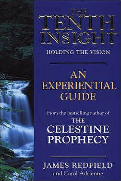 The Tenth Insight Holding The Vision - Used