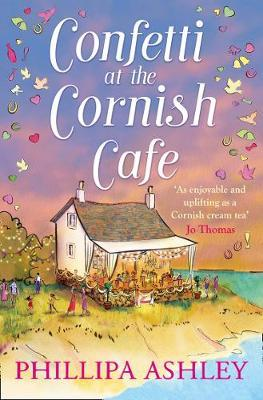 Confetti at the Cornish Café: A gorgeously heartwarming story for summer