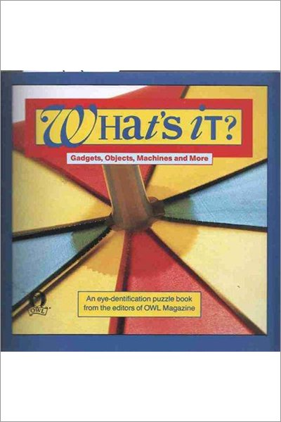 What's It?: Gadgets, Objects, Machines and More: An Eye-Dentification Puzzle Book - Used