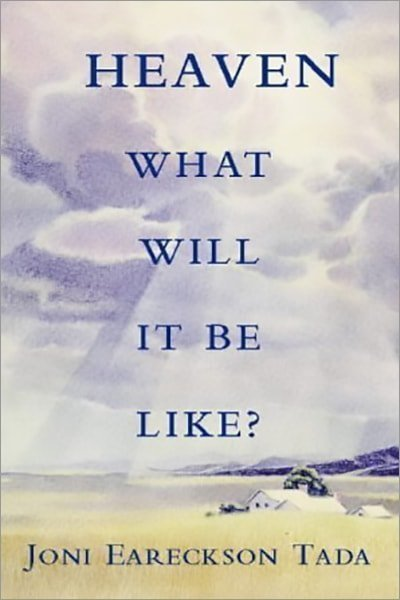 Heaven: What Will It Be Like? - Used