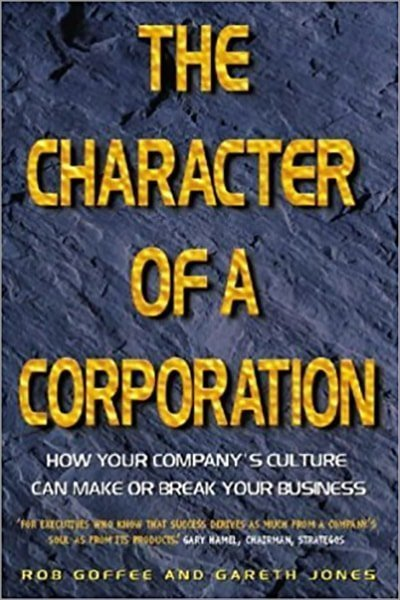 The Character Of A Corporation - Used