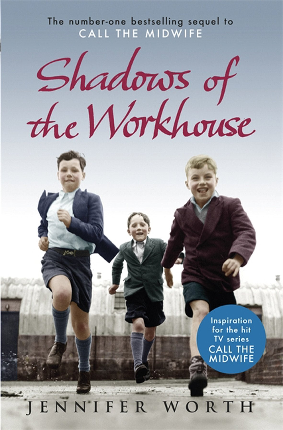 Shadows of the Workhouse: The Drama of Life in Postwar London - Used