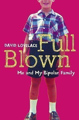 Full Blown: Me and My Bipolar Family - Used
