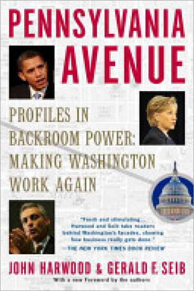 Pennsylvania Avenue Profiles in Backroom Power - Used