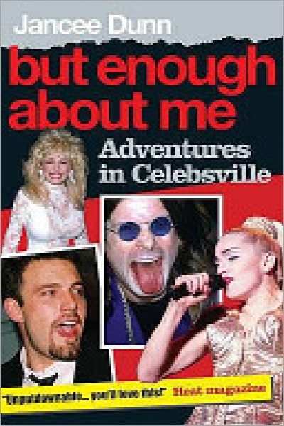 But Enough about Me Adventures in Celebsville - Used