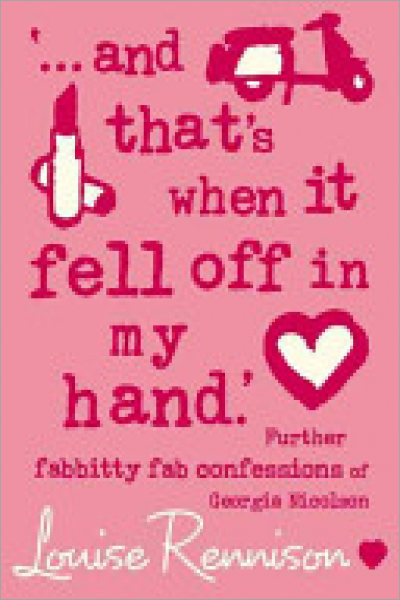 ...and That's When It Fell Off in My Hand' Further Fabbitty Fab Confessions of Georgia Nicolson - Used