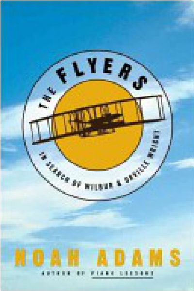 The Flyers In Search of Wilbur and Orville Wright - Used