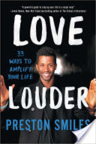 Love Louder : 33 Ways to Amplify Your Life - New
