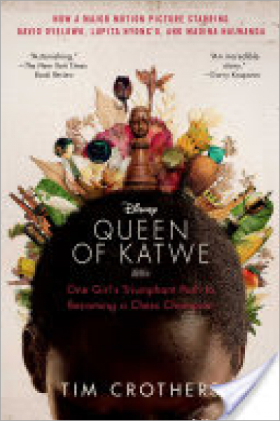 The Queen of Katwe : One Girl's Triumphant Path to Becoming a Chess Champion - New