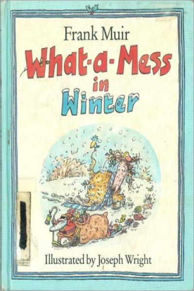 What-a-Mess in Winter - Used