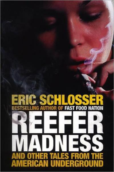 Reefer Madness and Other Tales from the American Underground - Used