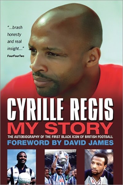 Cyrille Regis: My Story: The Autobiography of the First Black Icon of British Football - Used