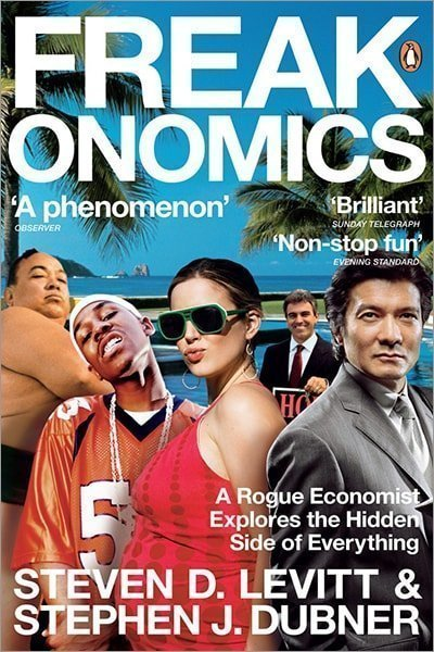 Freakonomics: A Rogue Economist Explores the Hidden Side of Everything - Used