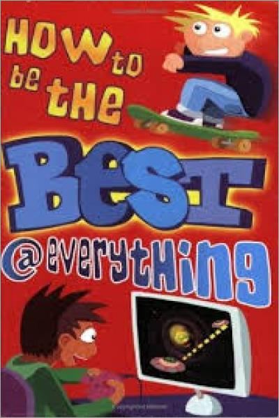 How to Be the Best at Everything - Used