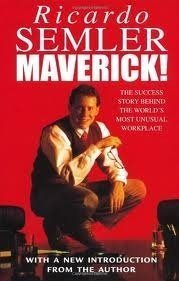 Maverick: The Success Story Behind the World's Most Unusual Workplace - Used