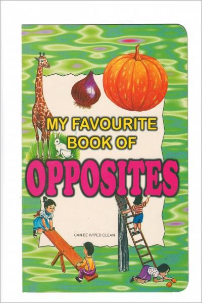 My Favourite Book Of Opposites - Used
