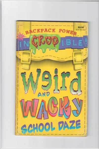 Weird and Wacky (School Daze) - Used