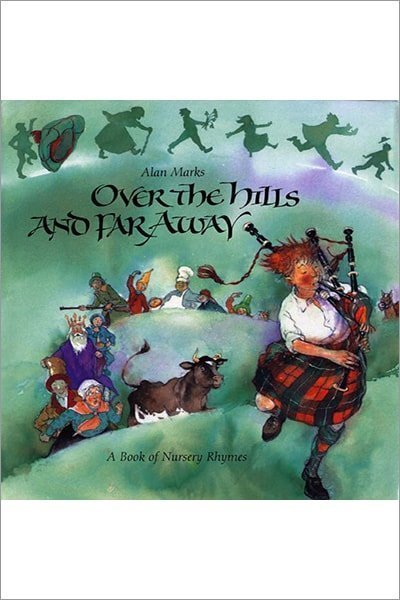 Over The Hills And Far Away: A Book Of Nursery Rhymes - Hardcover - Used