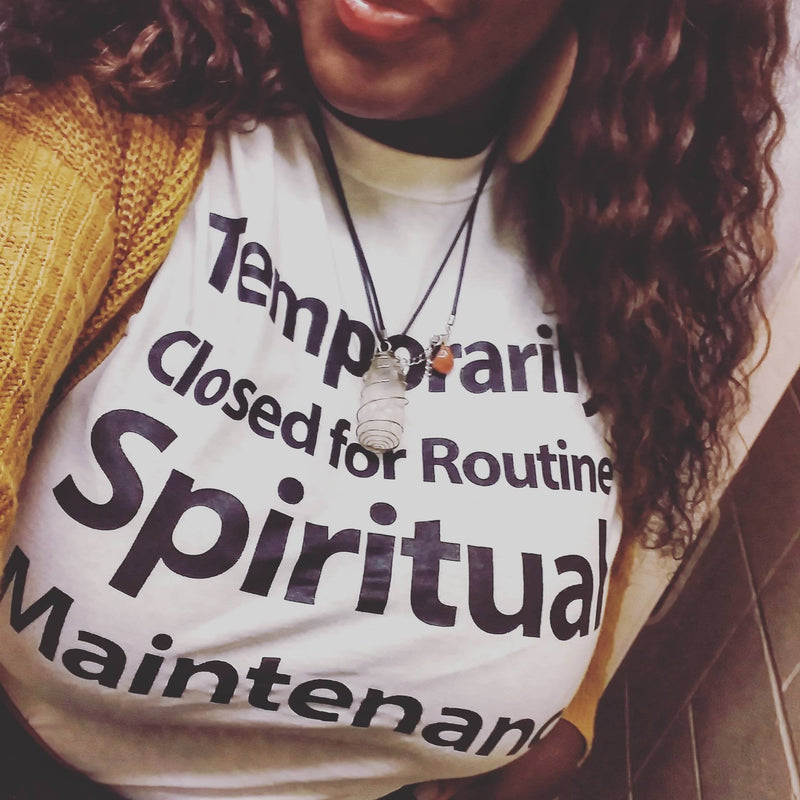 Temporarily Closed For Routine Spiritual Maintenance Tee