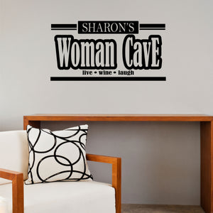 Personalized Woman Cave Wall Decal