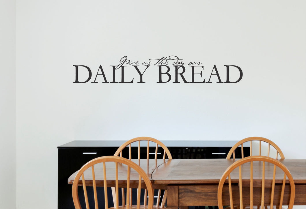 Give Us Our Daily Bread Kitchen Wall Decal