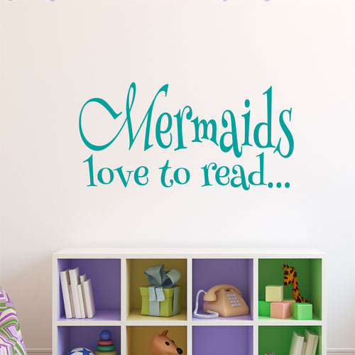 Mermaids Love to Read Wall Decal