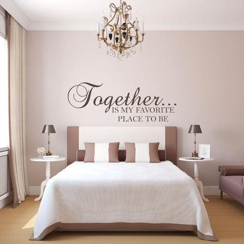 Together is my Favorite Place to be Wall Decal