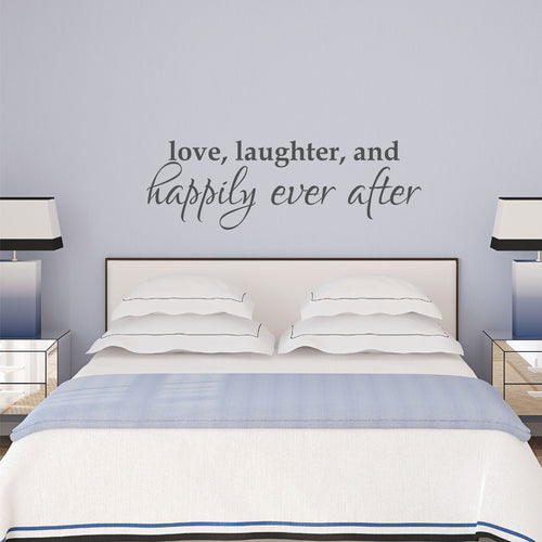 Love Laughter Happily Ever After Wall Decal