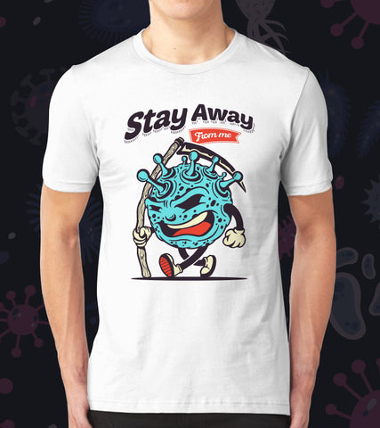 Tricou - Stay away from me