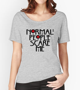 Tricou - Normal people scare me