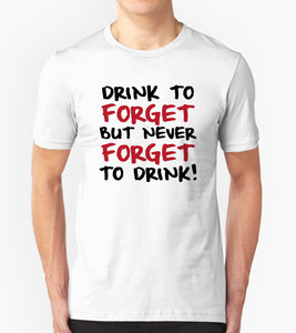 Tricou - Drink to forget