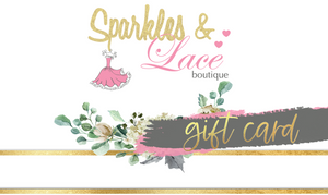 Sparkles & Lace Boutique Gift Card