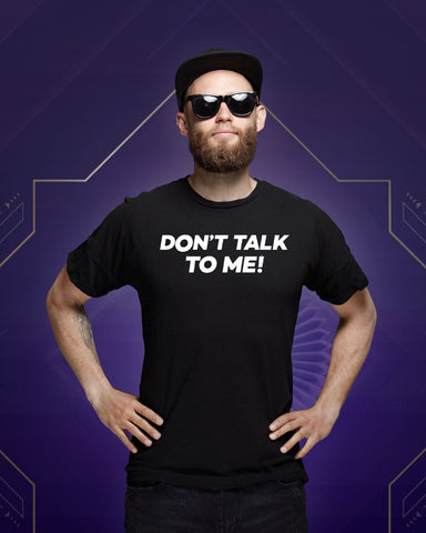 Don't Talk To Me! Herren T-Shirt aus Bio-Baumwolle