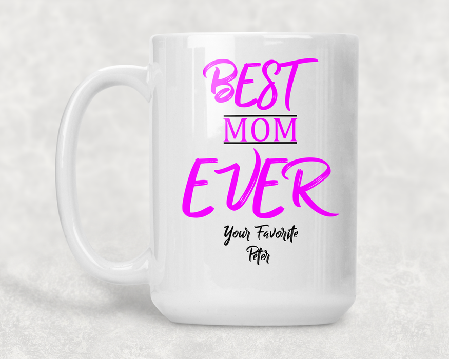 Best Mom Ever Personalized Coffee Mug for Mothers - Simply Custom Life