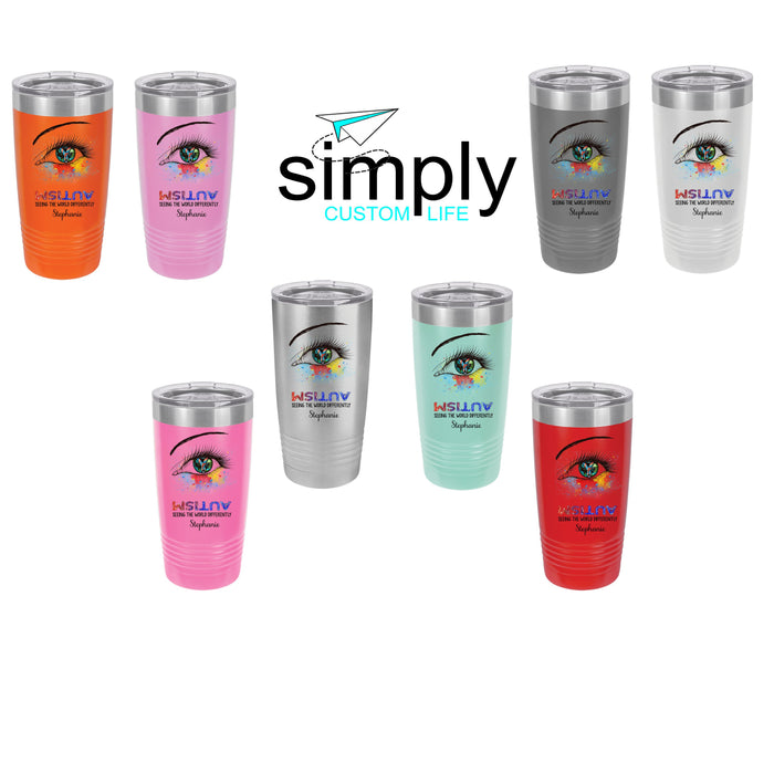Autism Seeing the World Differently Personalized UV Printed Insulated Stainless Steel 20 oz Tumbler - Simply Custom Life