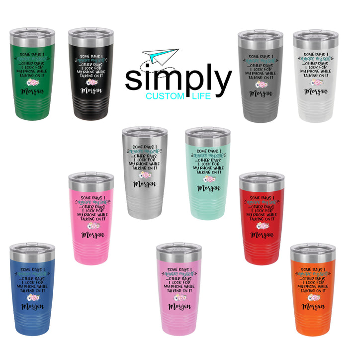 Life is Short Personalized 20 oz Insulated Travel Tumbler 2186 - Simply Custom Life