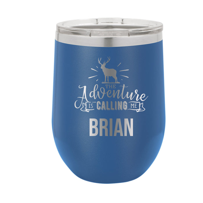 The Adventure is Calling Me Personalized Engraved Insulated Stainless Steel 12 oz Tumbler - Simply Custom Life