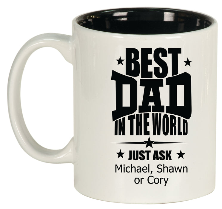 Best Dad in the World Personalized Engraved Ceramic 11 oz Coffee Mug - Simply Custom Life