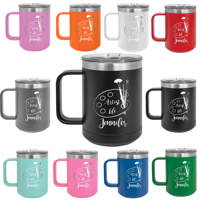 Artist Life Personalized Engraved 15 oz Insulated Coffee Mug - Simply Custom Life