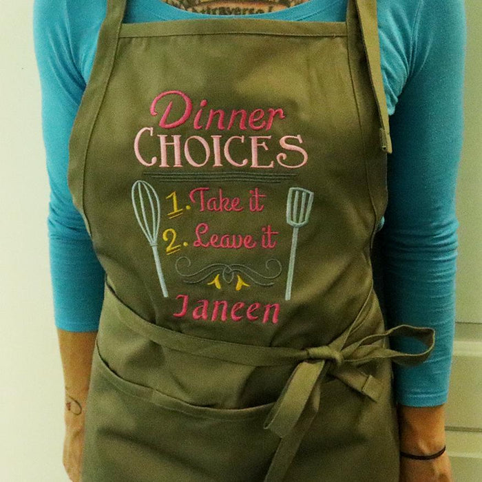 Dinner Choices Take It or Leave It Funny Embroidered Apron - Simply Custom Life