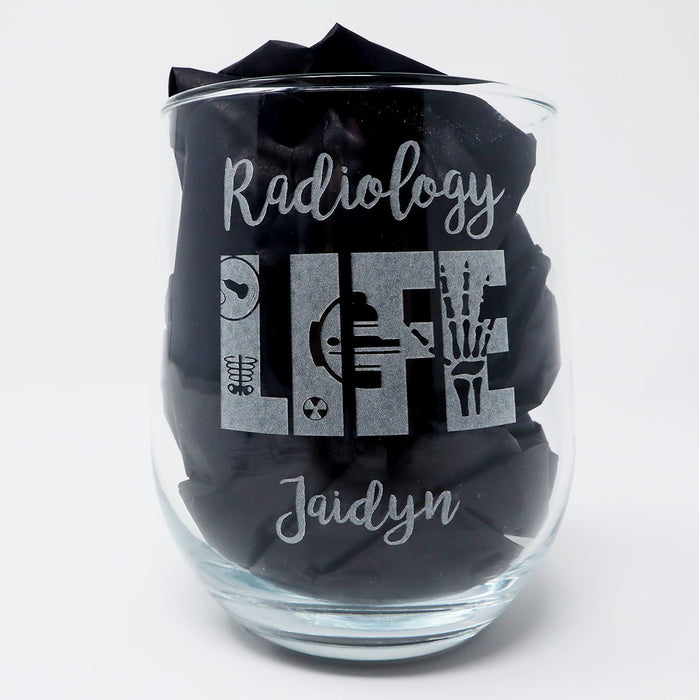 Radiology Life Personalized Engraved Stemless Wine Glass - Simply Custom Life