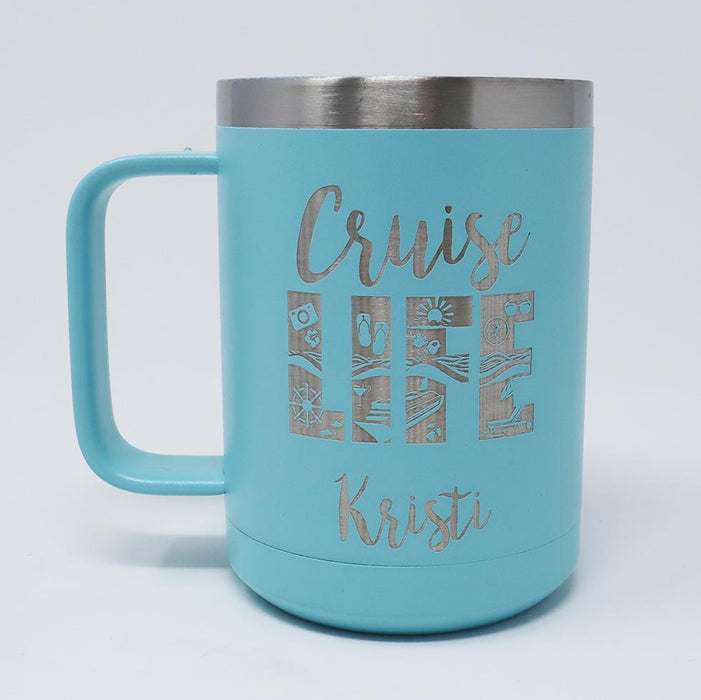 Cruise Life Personalized Engraved 15 oz Insulated Coffee Mug - Simply Custom Life