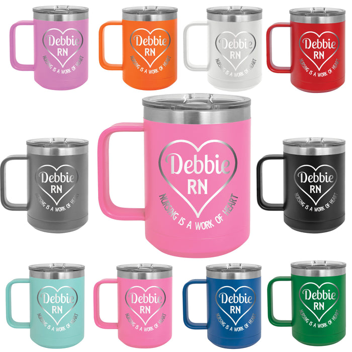 Nursing is a Work of Heart Personalized Engraved 15 oz Insulated Coffee Mug - Simply Custom Life